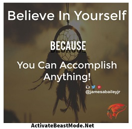 believe in yourself beast mode motivational quotes