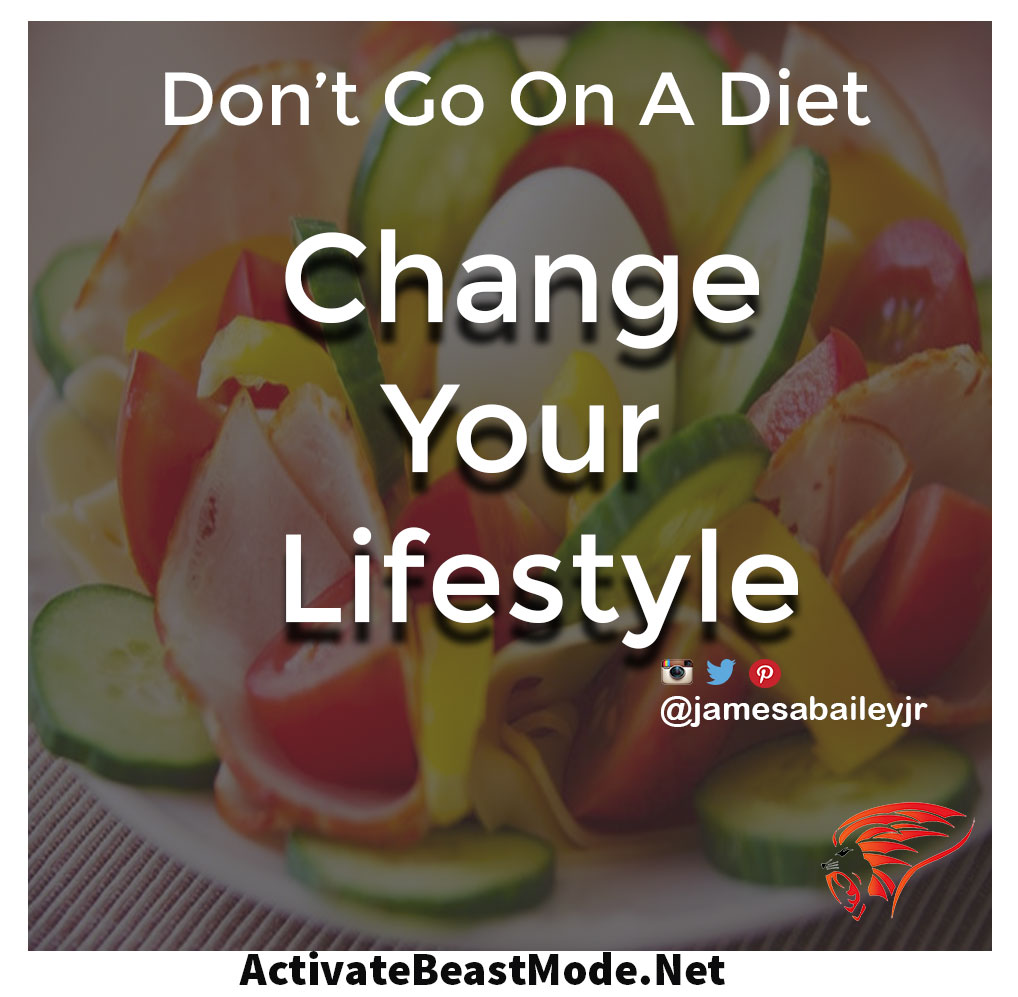dont go on a diet activate beast mode motivational quotes